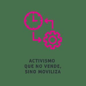 Activismo que no vende, sino moviliza